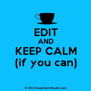edit and keep calm